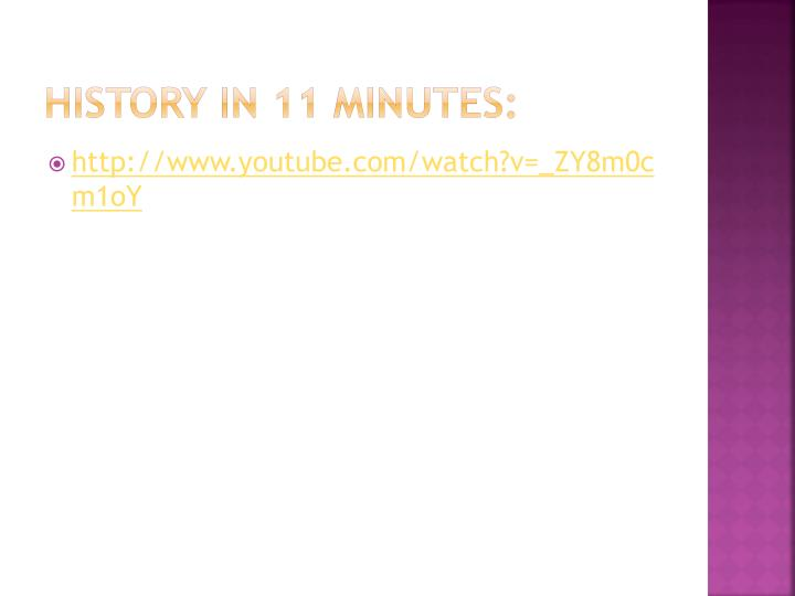 History in 11 minutes: