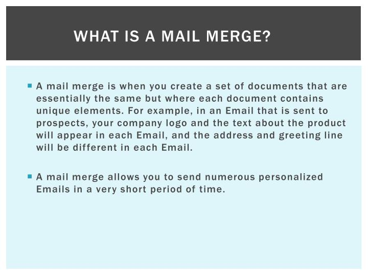What is a Mail Merge?