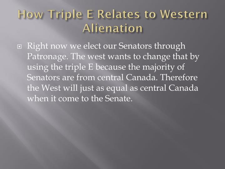 How Triple E Relates to Western Alienation