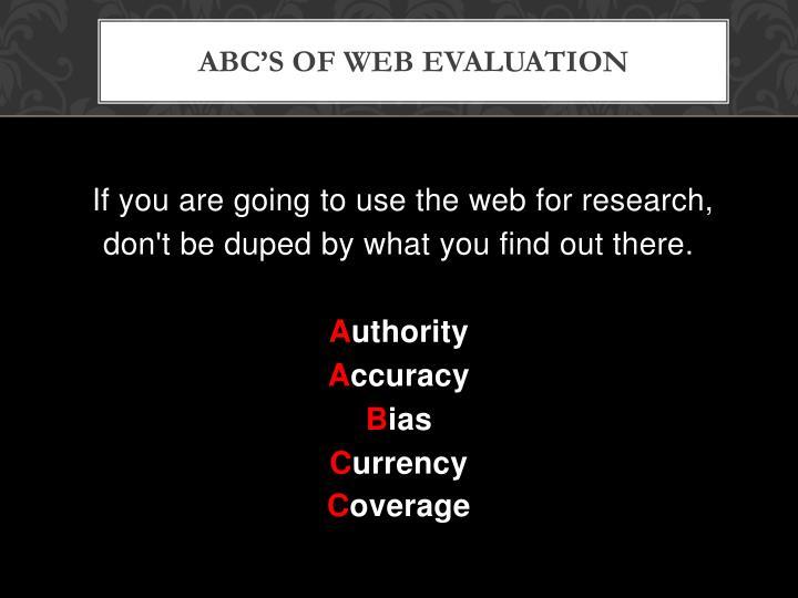 ABC's of Web Evaluation