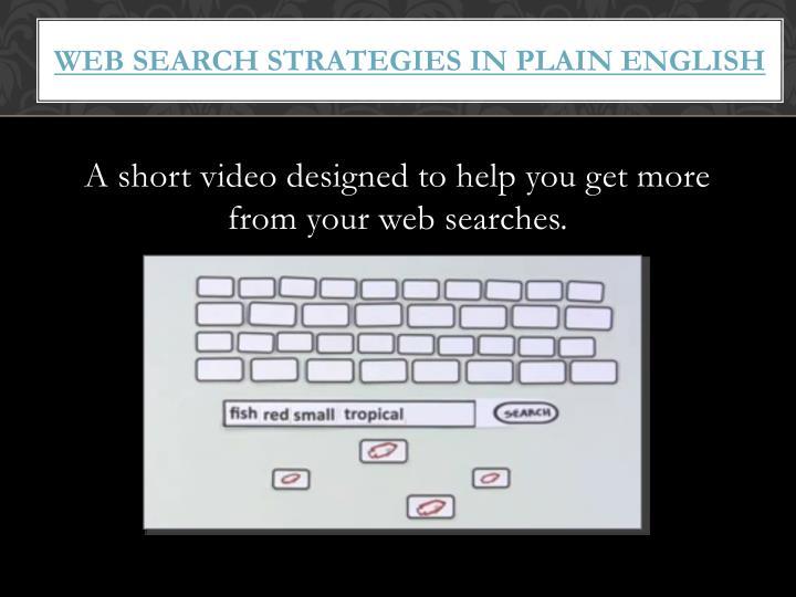 Web Search Strategies in Plain English