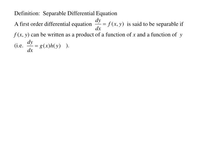 Definition:  Separable Differential Equation
