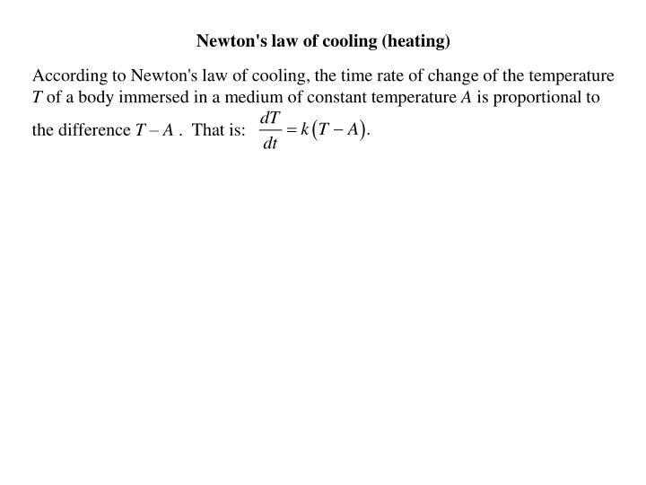 Newton's law of cooling (heating)