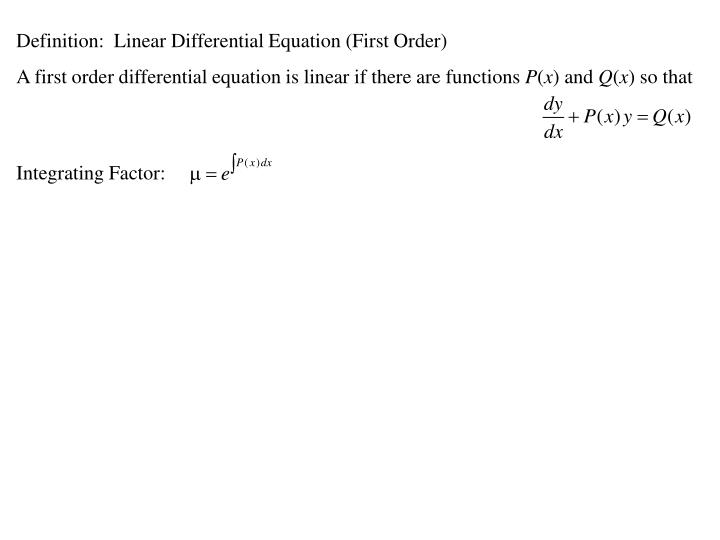 Definition:  Linear Differential Equation (First Order)