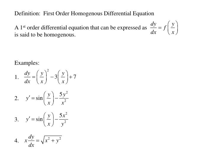 Definition:  First Order Homogenous Differential Equation