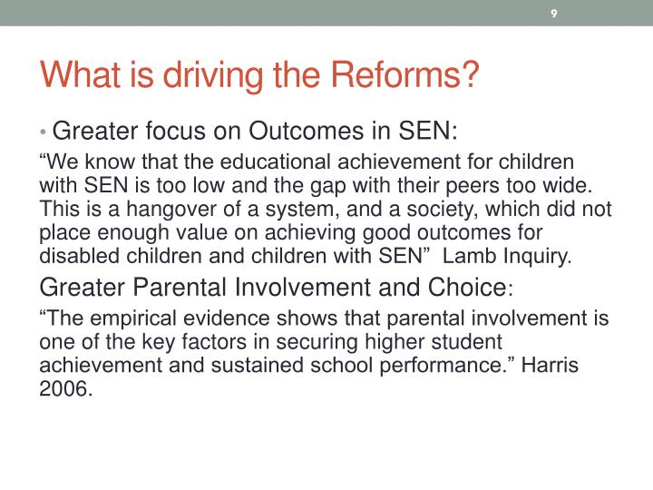 What is driving the Reforms?