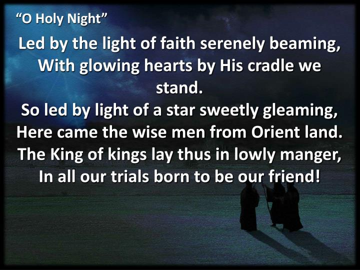 """O Holy Night"""