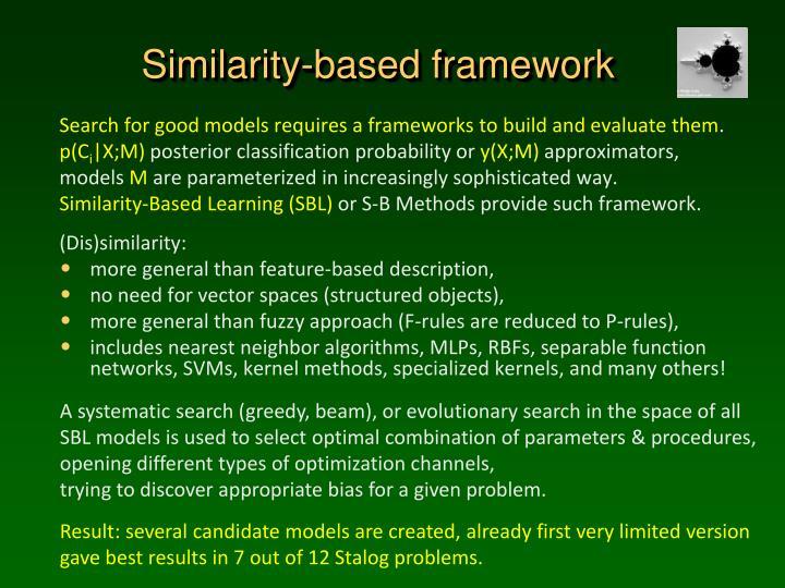 Similarity-based framework