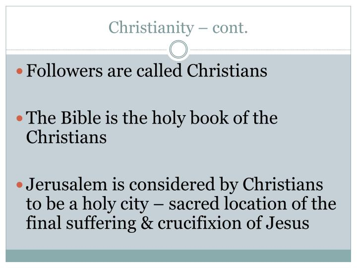 Christianity – cont.