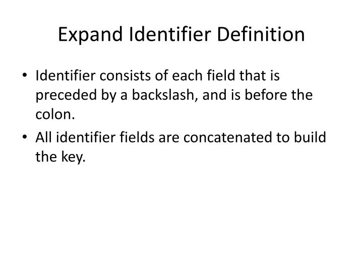 Expand Identifier Definition