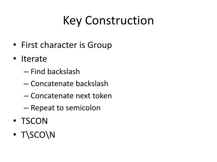 Key Construction