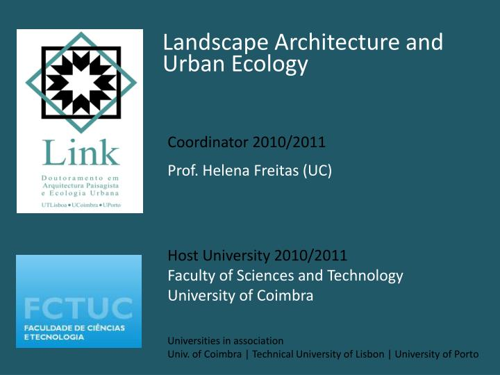 Landscape Architecture and Urban Ecology