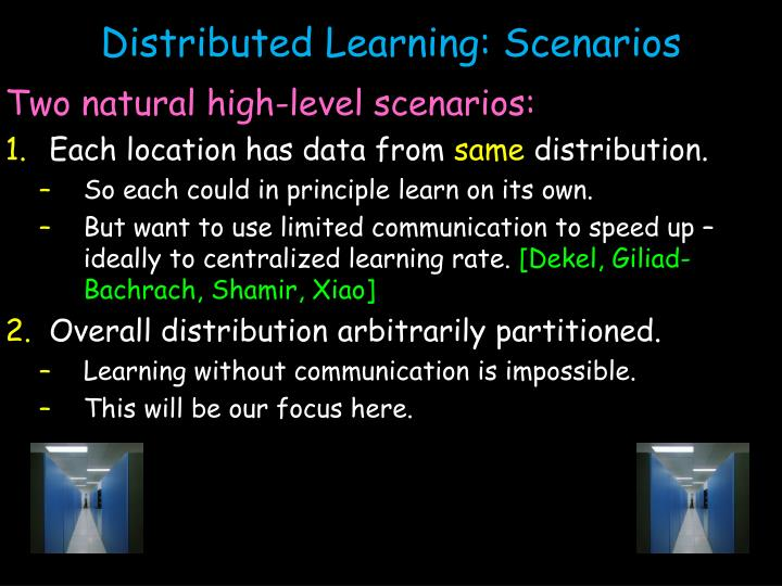 Distributed Learning: Scenarios