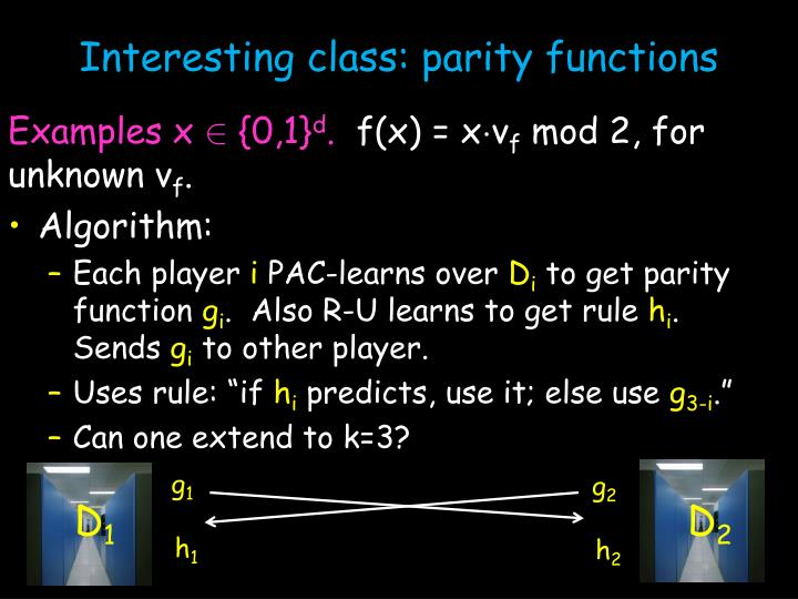 Interesting class: parity functions