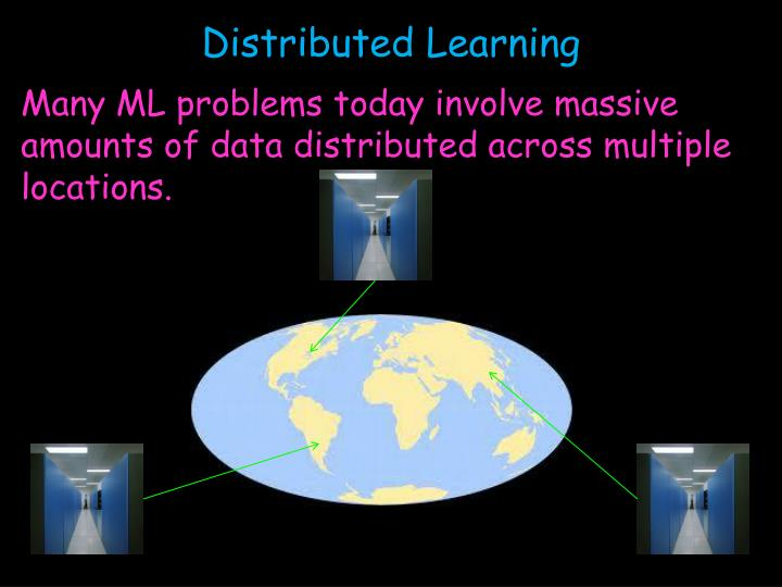 Distributed Learning