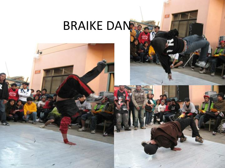 BRAIKE DANCE