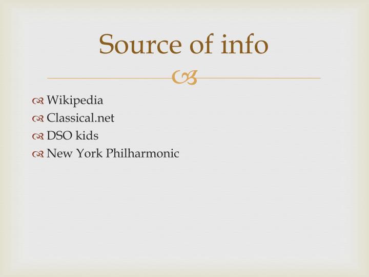 Source of info