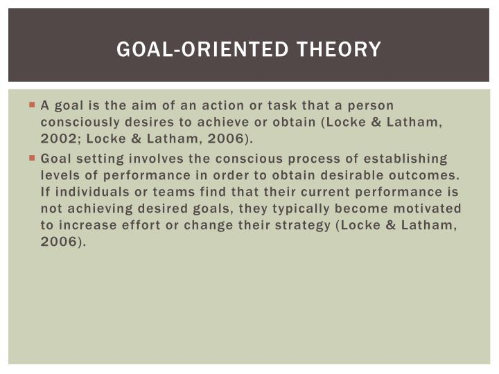 Goal-oriented theory