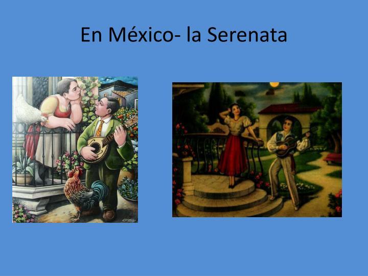 En México- la Serenata
