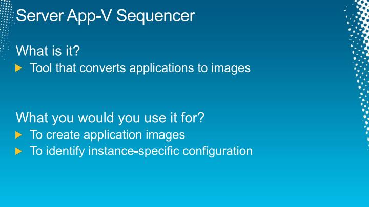 Server App-V Sequencer