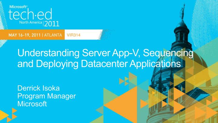understanding server app v sequencing and deploying datacenter applications