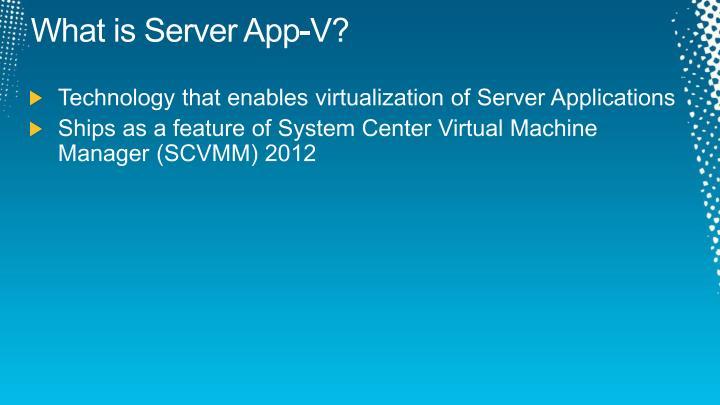 What is Server App-V
