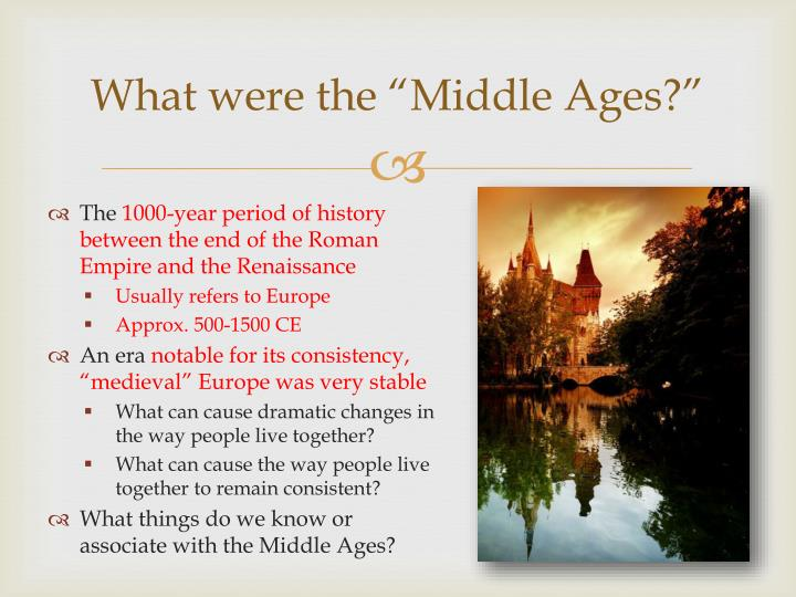What were the middle ages