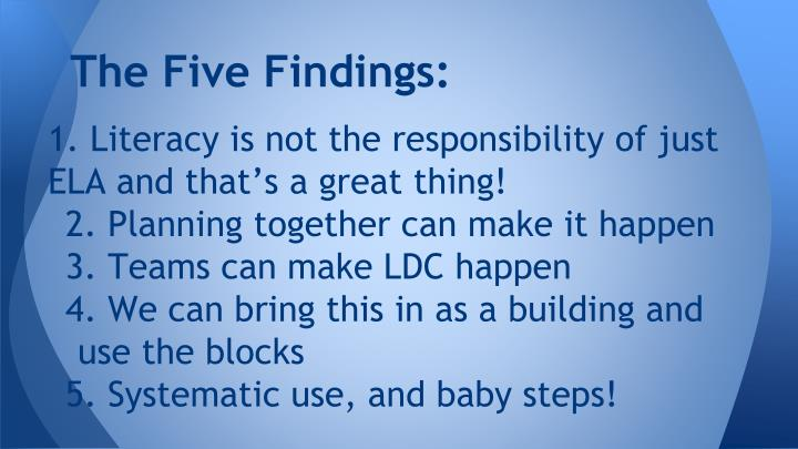 The Five Findings: