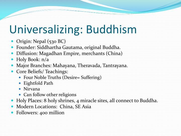Universalizing: Buddhism