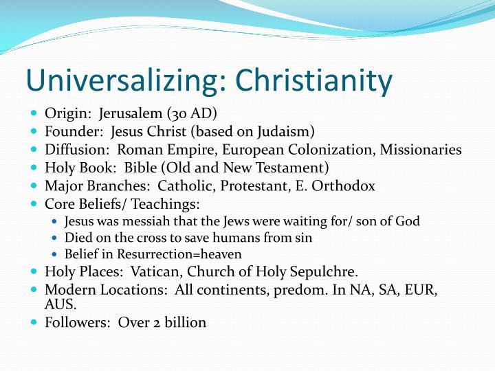 Universalizing: Christianity