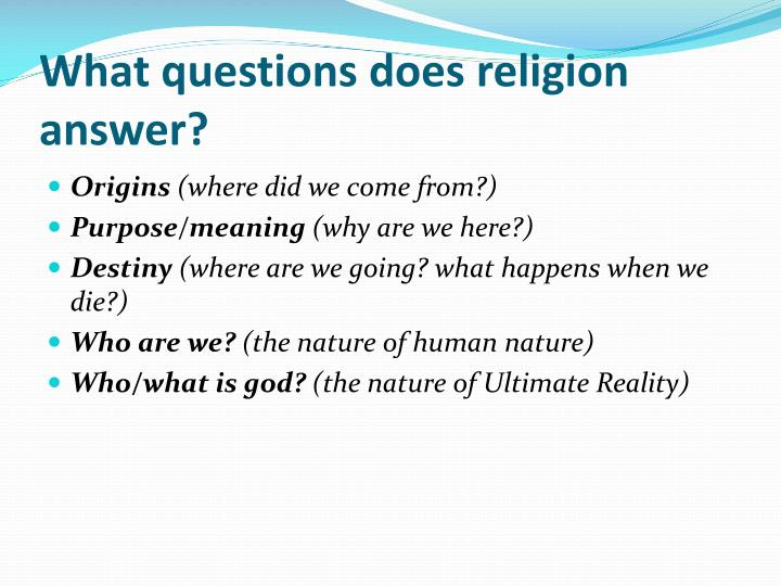 What questions does religion answer