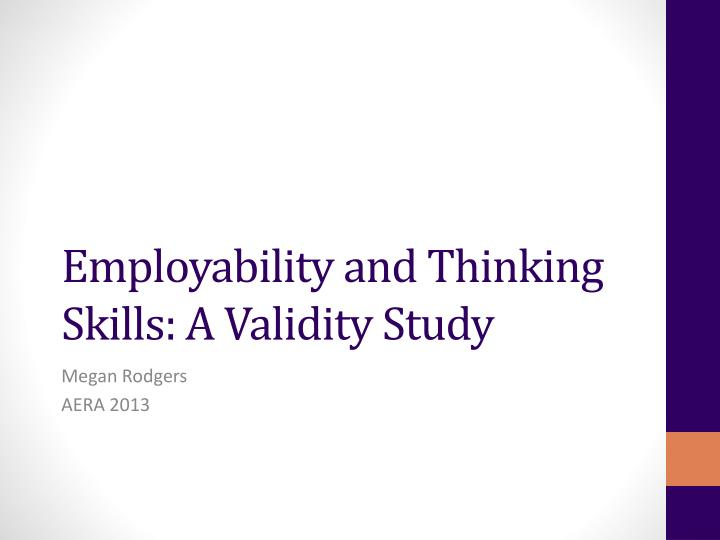 employability and thinking skills a validity study