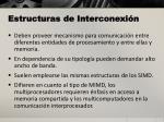 estructuras de interconexi n
