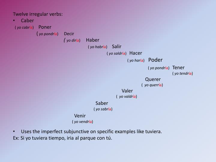 Twelve irregular verbs: