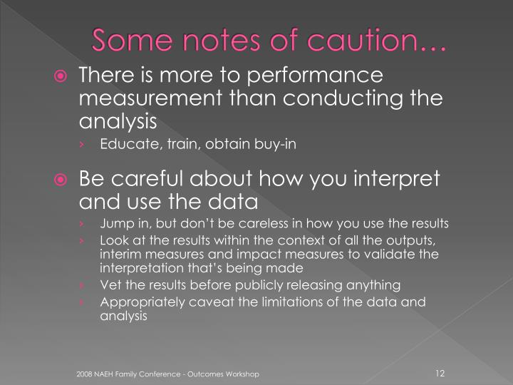 Some notes of caution…