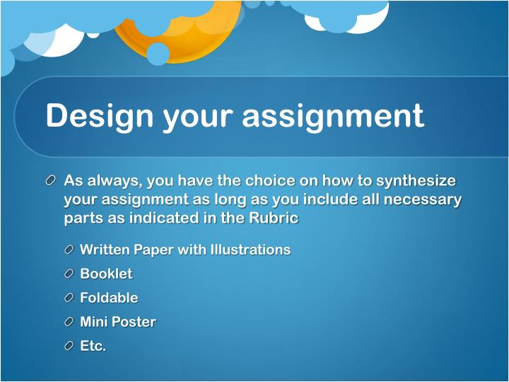 Design your assignment