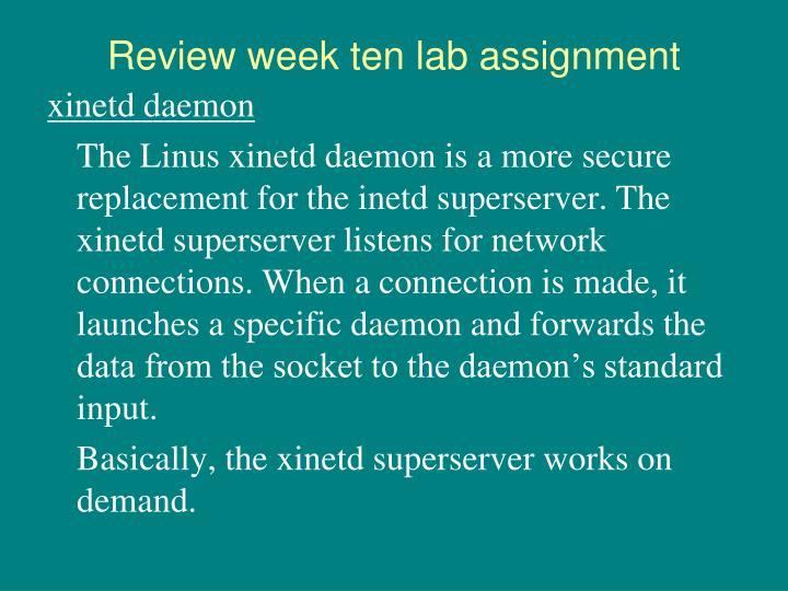 Review week ten lab assignment