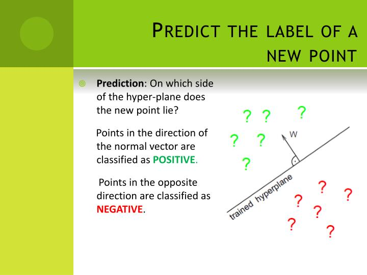 Predict the label of a new point