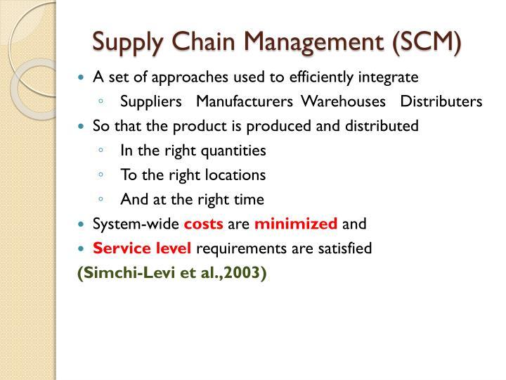 Supply Chain Management (