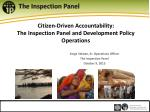 citizen driven accountability the inspection panel and development policy operations