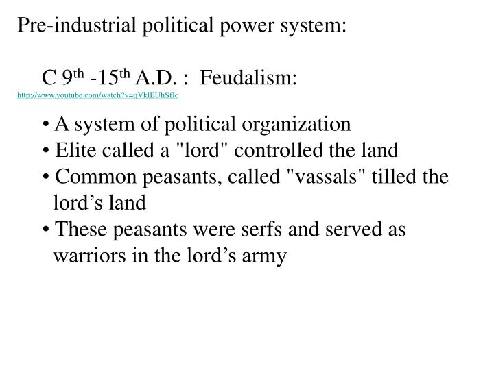 Pre-industrial political power system: