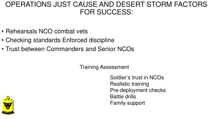 OPERATIONS JUST CAUSE AND DESERT STORM FACTORS FOR SUCCESS: