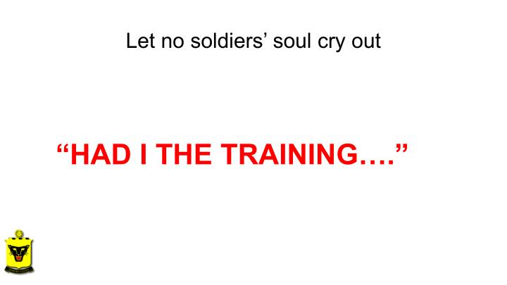 Let no soldiers' soul cry out