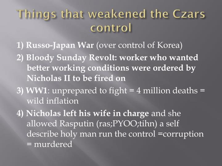 Things that weakened the Czars control