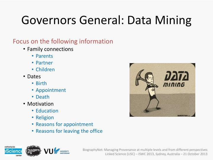 Governors General: Data Mining