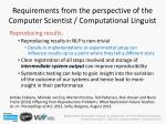 requirements from the perspective of the computer scientist computational linguist