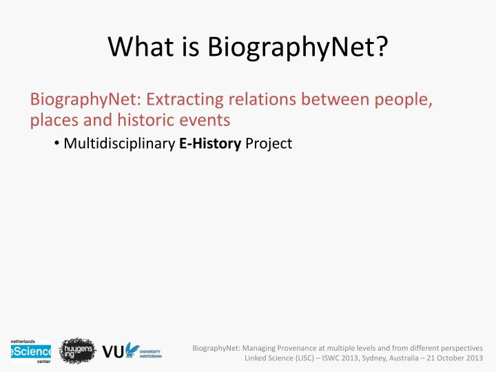 What is BiographyNet?