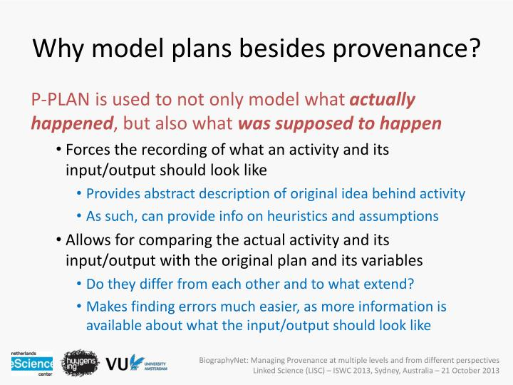 Why model plans besides provenance?