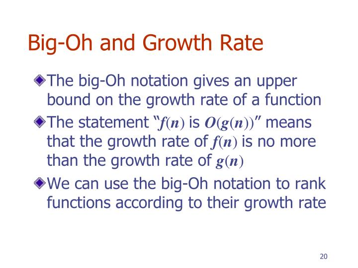 Big-Oh and Growth Rate