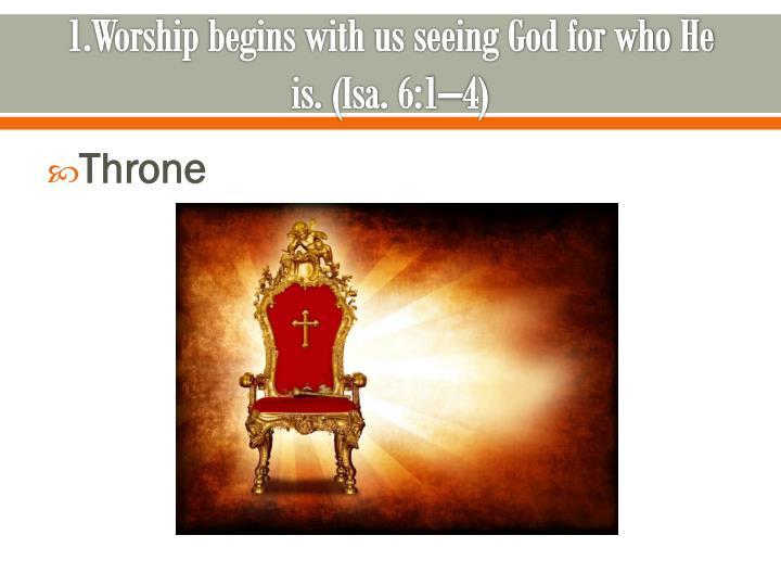 1.Worship